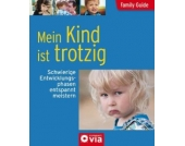 Family Guide: Mein Kind ist trotzig