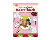 Mein Pferdefreunde-Bastelbuch