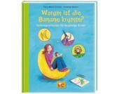 Warum ist die Banane krumm? Vorlesegeschichten neugierige Kinder Kinder