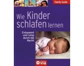 Family Guide: Wie Kinder schlafen lernen